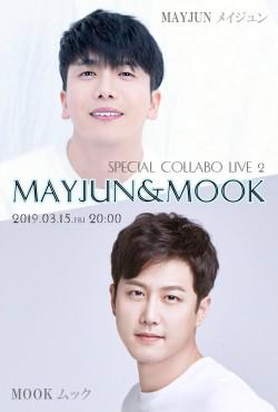MAYJUN & MOOK SPECIAL COLLABO LIVE 2