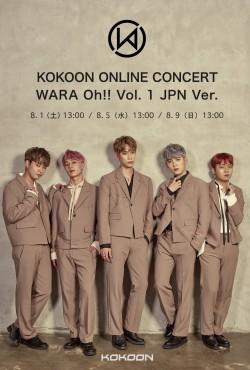 【ONLINE LIVE】KOKOON ONLINE CONCERT WARA Oh!! Vol. 1 JPN Ver.