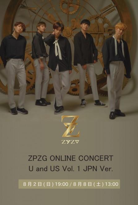 【ONLINE LIVE】ZPZG ONLINE CONCERT U and US Vol. 1 JPN Ver.