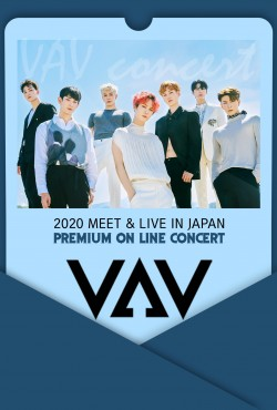 VAV 2020meet and Live in japan  - PREMIUM ONLINE CONCERT -